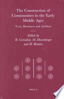 The Construction of Communities in the Early Middle Ages