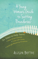 A Young Woman s Guide to Setting Boundaries