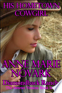 His Hometown Cowgirl -The Sweeter Version: Book Six