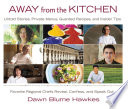 Away from the Kitchen