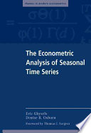 The Econometric Analysis of Seasonal Time Series