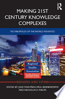 Making 21st Century Knowledge Complexes
