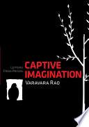 Captive Imagination