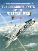 Pdf F-8 Crusader Units of the Vietnam War Telecharger