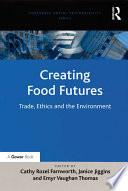 Creating Food Futures