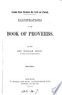 Laws From Heaven For Life On Earth Illustrations Of The Book Of Proverbs First Second Series