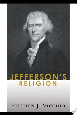 [pdf - epub] Jefferson's Religion - Read eBooks Online