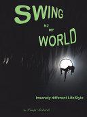 Swing N2 My World