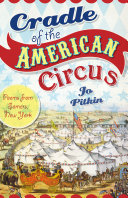 Cradle of the American Circus