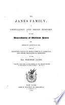 The Janes Family  A Genealogy and Brief History of the Descendants of W  Janes the Emigrant Ancestor of 1637  with an Extended Notice of Bishop E  S  Janes  and Other Biographical Sketches Book PDF