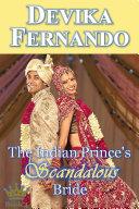 The Indian Prince s Scandalous Bride