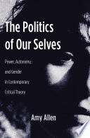 The Politics of Our Selves Book