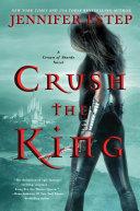 Crush the King Pdf/ePub eBook