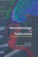 Neurobiology of Addictions