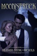 Moonstruck Pdf [Pdf/ePub] eBook