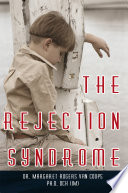 The Rejection Syndrome
