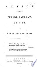 Advice to the future Laureate: an ode. By Peter Pindar Esq