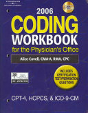 2006 Coding Workbook for the Physician s Office