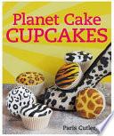 Planet Cake Cupcakes Book PDF