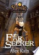 The Far Seeker