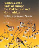 Handbook of the Birds of Europe, the Middle East and North Africa: Crows to Finches