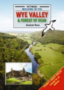 Walking in the Wye Valley and Forest of Dean