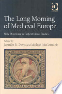 The Long Morning of Medieval Europe Book