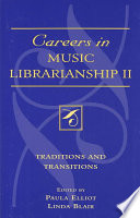 Careers In Music Librarianship Ii