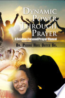 Dynamic Power Through Prayer
