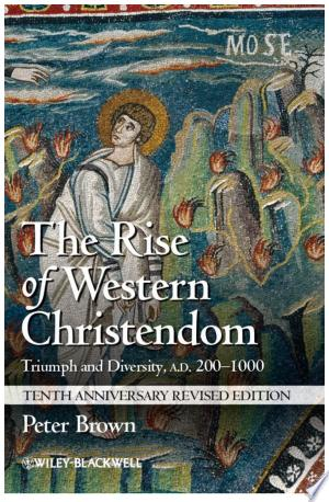 Download The Rise of Western Christendom PDF
