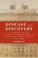 Disease and Discovery