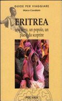 Guida Turistica Eritrea. Una terra, un popolo, un paese da scoprire Immagine Copertina
