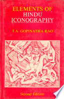"""Elements of Hindu Iconography"" by T. A. Gopinatha Rao"