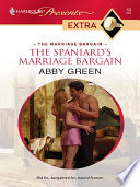 The Spaniard s Marriage Bargain