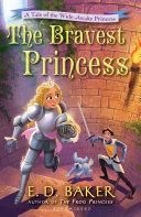 Pdf The Bravest Princess Telecharger