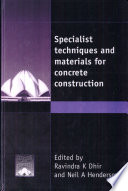 Specialist Techniques and Materials for Concrete Construction