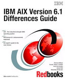 IBM AIX Version 6 1 Differences Guide