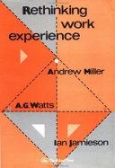 Rethinking Work Experience