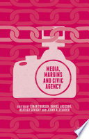 Media Margins And Civic Agency