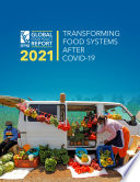 2021 Global food policy report  Transforming food systems after COVID 19