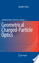 Geometrical Charged Particle Optics Book