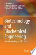 Biotechnology and Biochemical Engineering