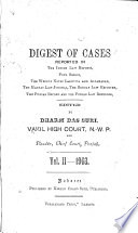 Digest of Cases Reported in the Indian Law Reports, Etc. 1901-06