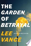 The Garden of Betrayal Book