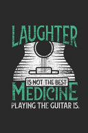 Guitar   Laughter Is Not The Best Medicine
