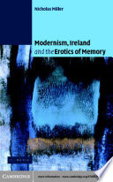 Modernism Ireland And The Erotics Of Memory