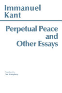 Perpetual Peace And Other Essays On Politics History And Morals