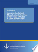 Assessing the Role of Globalisation in the Rise of New Right Attitudes in Germany and Italy