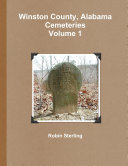 Winston County  Alabama Cemeteries  Volume 1