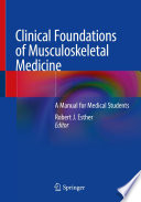 Clinical Foundations of Musculoskeletal Medicine